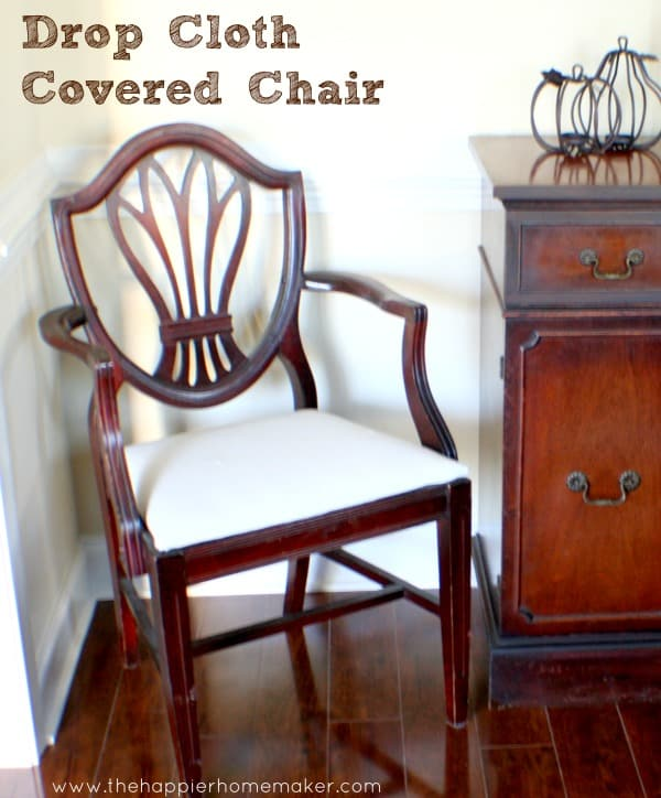 Recovering a Chair with Drop Cloth