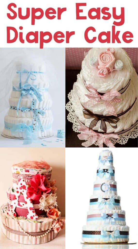 collage of diaper cakes with text reading super easy diaper cake