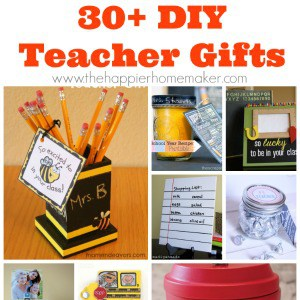 30+ DIY Teacher Gifts