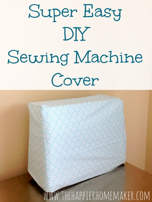 A DIY sewing machine cover