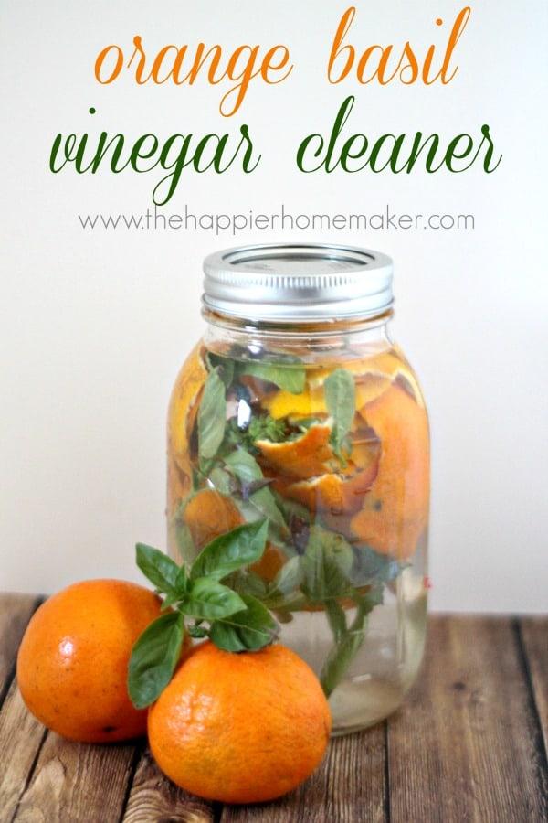 how to diy orange basil vinegar cleaner