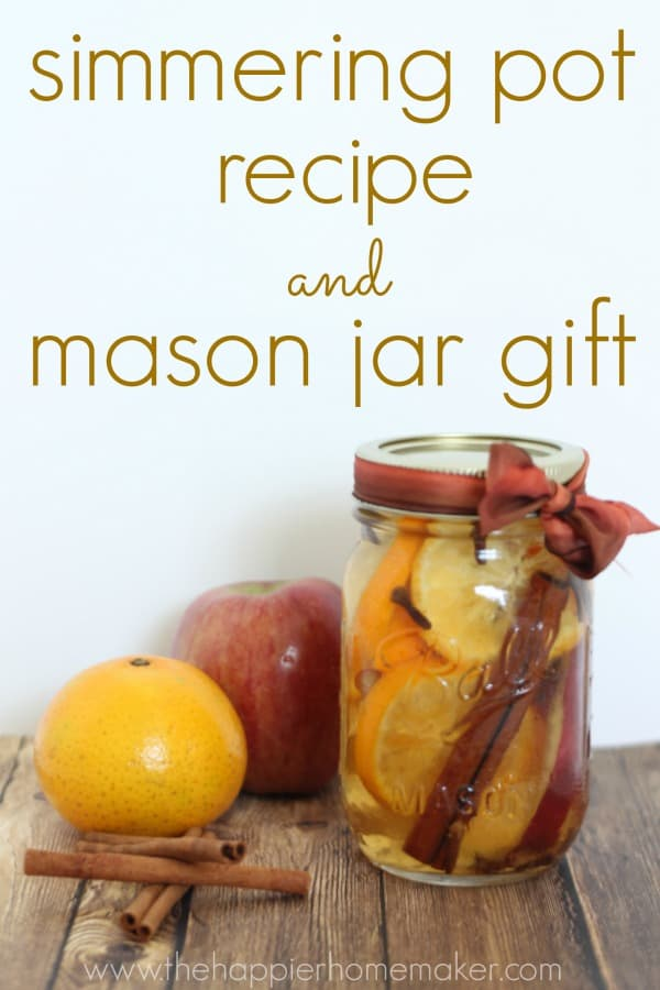 simmering pot recipe and mason jar gift