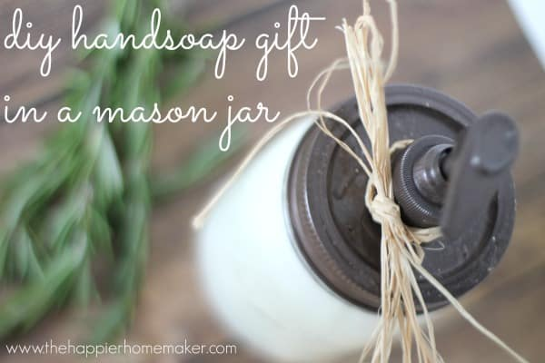 A close up of DIY hand soap in a mason jar as a gift
