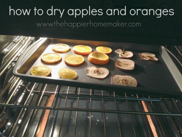 how to dry apples oranges