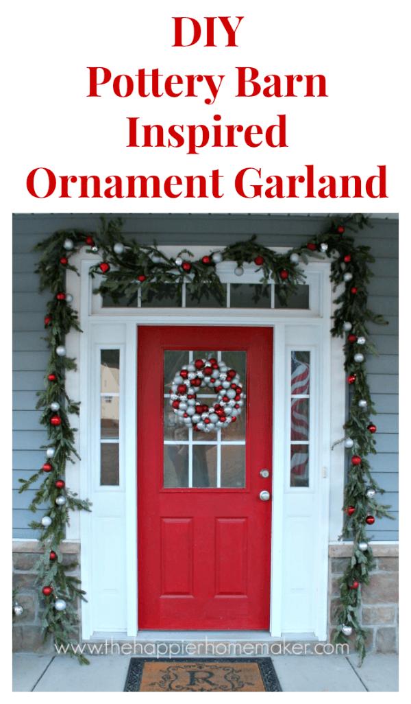 DIY Pottery Barn Inspired Ornament Garland