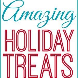 20 Amazing Holiday Treats