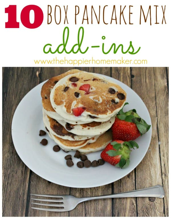 10 pancake add ins in text over picture of pancakes with chocolate and strawberries