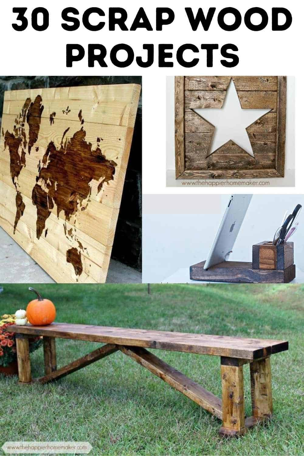 30 Projects With Scrap Wood The Happier Homemaker