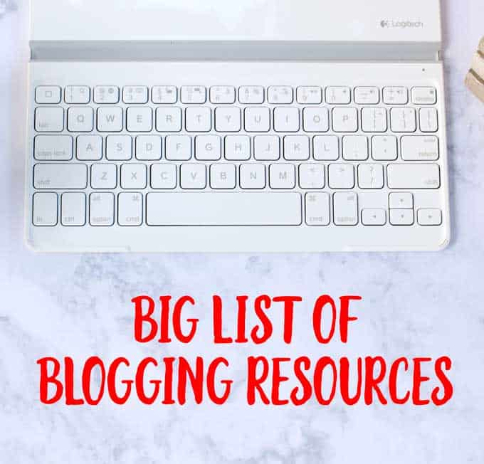 """A laptop keyboard and the words \""""Big list of Blogging Resources\"""" underneath it"""