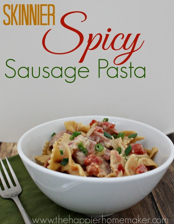skinny spicy sausage pasta
