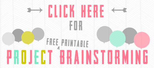 Project Brainstorming Free Printable Download Badge/Button | The Happier Homemaker contributor Trisha D from Black and White Obsession