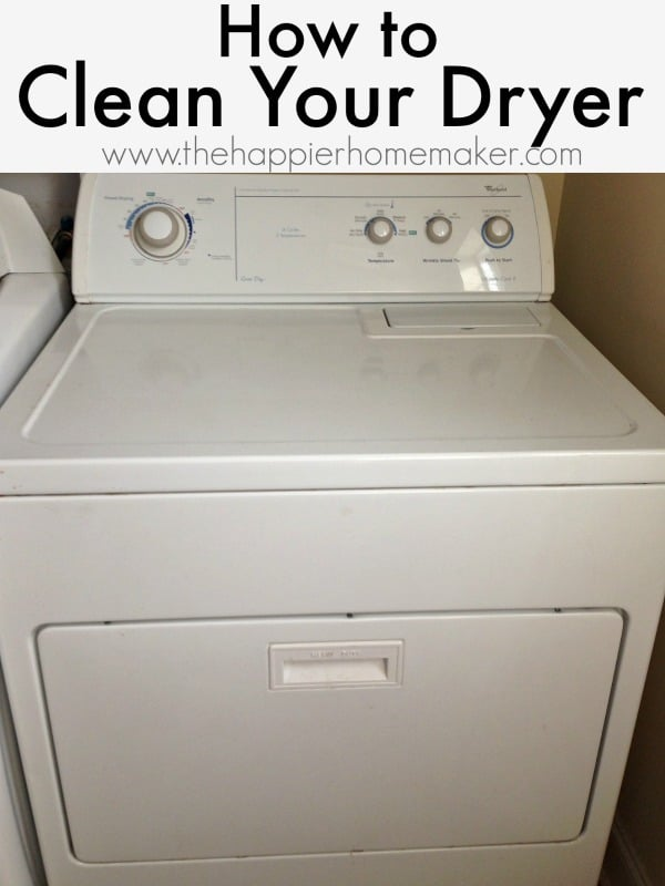 How To Clean A Dryer The Hier Homemaker