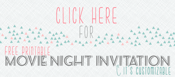 Customizable Movie Night Invitations Download | The Happier Homemaker contributor Trisha D from Black and White Obsession