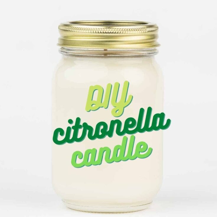 candle in mason jar with text reading diy citronella candle