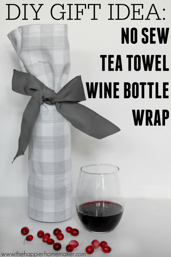 No sew wine bottle wrap a diy gift idea the happier for Diy wine bottle gifts