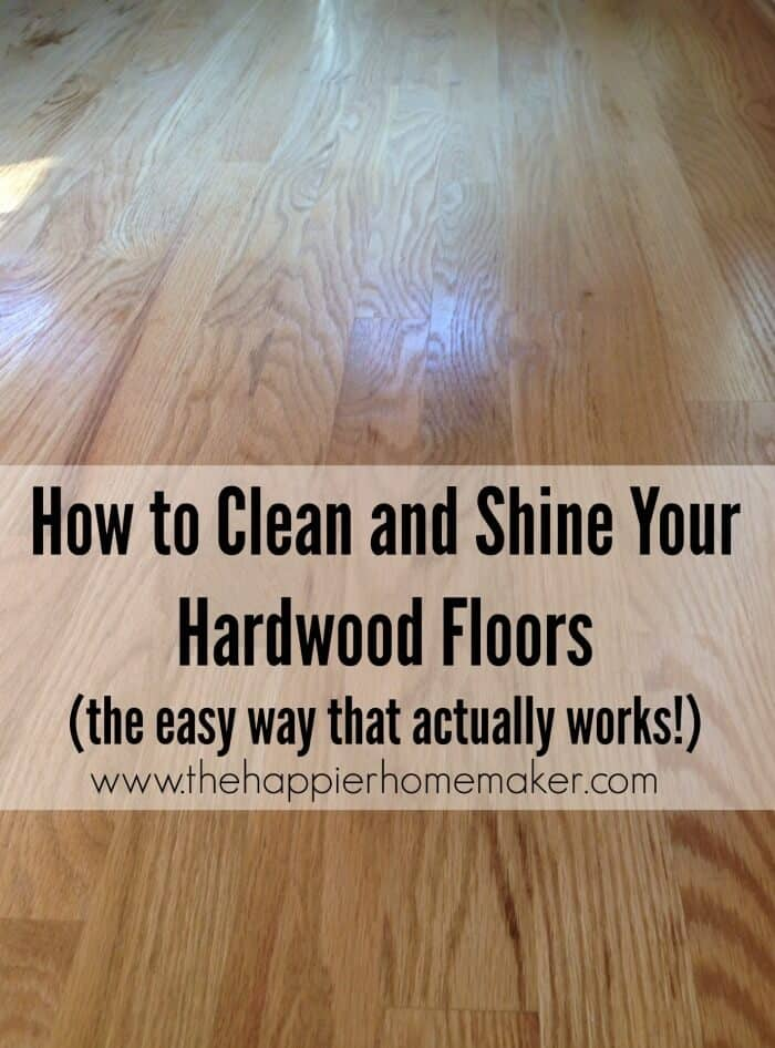 How To Clean And Shine Hardwood Floors Fast And Easy Tips