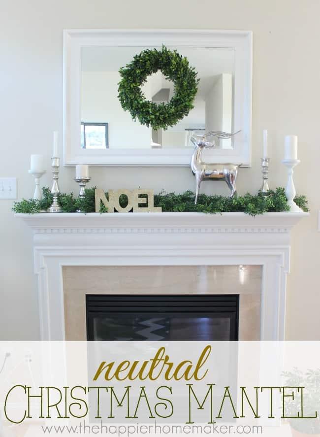 neutral christmas mantel 2014