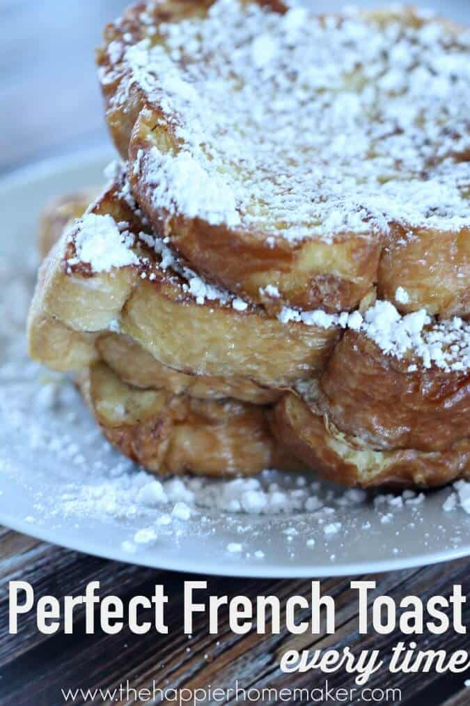 prefect french toast recipe