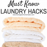 "Three stacked and folded towels with the words ""must know laundry hacks"" above them"
