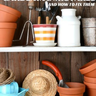 10 Beginner Gardening Mistakes (and how to fix them!)