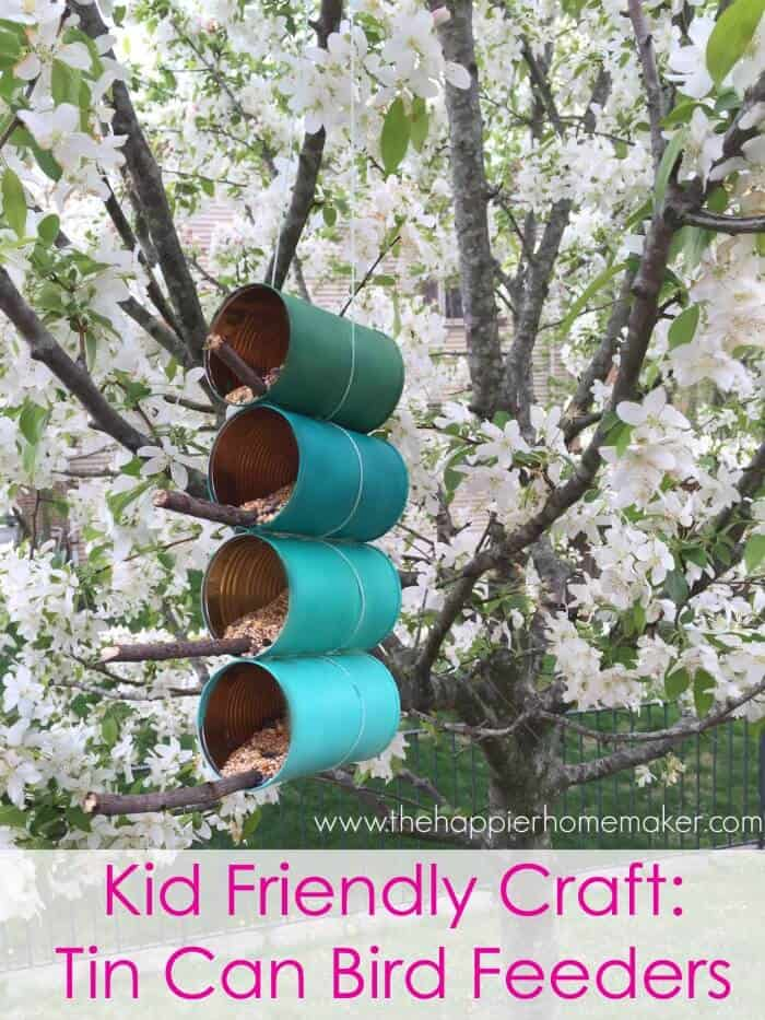 kid friendly craft tin can bird feeder