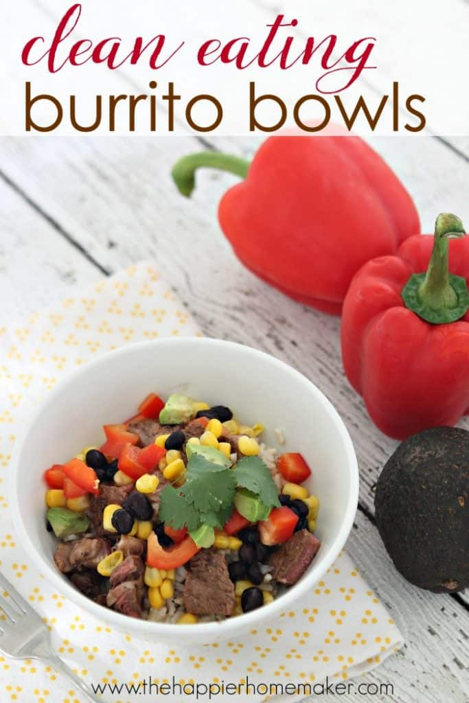 Clean Eating Burrito Bowls are an easy to make, healthy weeknight dinner-also great for entertaining!