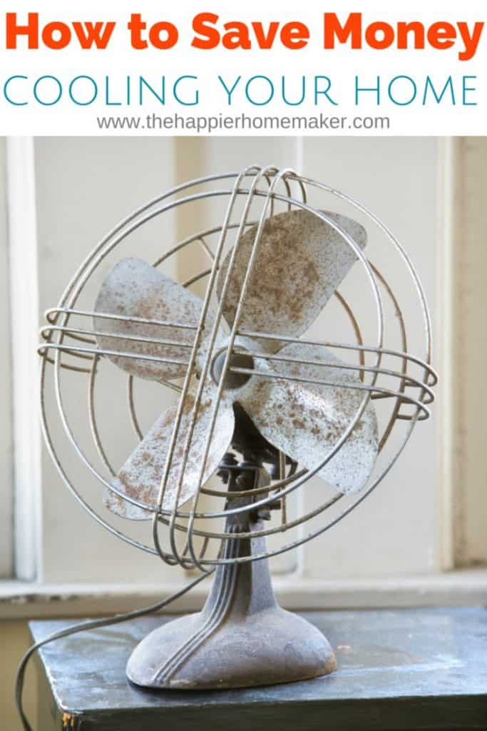 How to Save Money Cooling Your Home