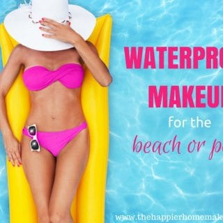 Waterproof Makeup for the Beach or Pool