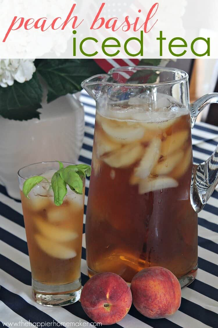 Peach Basil Iced tea is one of my very favorite summertime drink recipes!