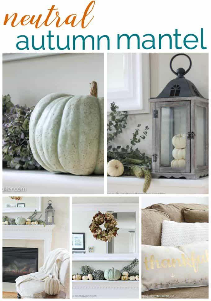 neutral autumn mantel