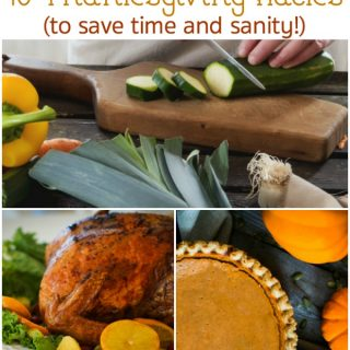 10 Thanksgiving Hacks to Save Time and Sanity!