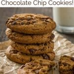 7 Ways to Upgrade Chocolate Chip Cookies!