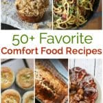 Over 50 of your favorite Comfort Foods Recipes all in one place!