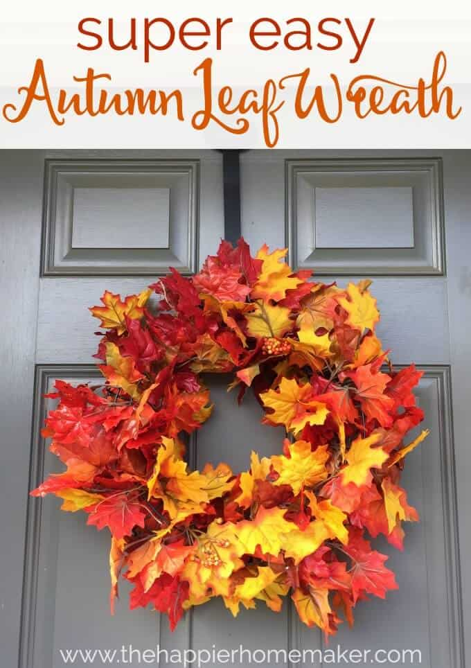 Easy Autumn Leaf Wreath | Easy Fall Door Decorations You Can DIY on a Budget | fall door decorations | fall door wreath