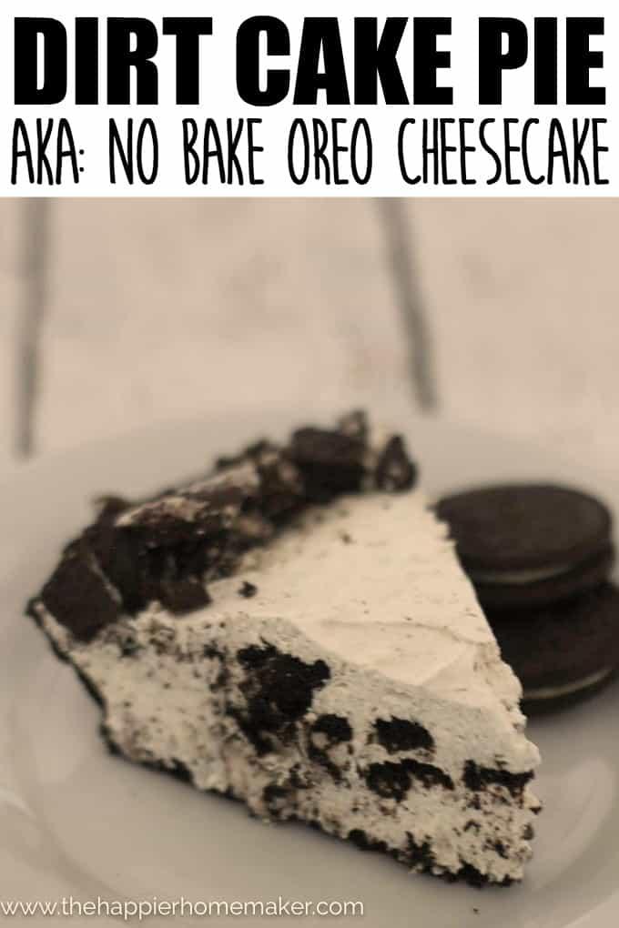 Dirt Cake Pie Oreo Cheesecake