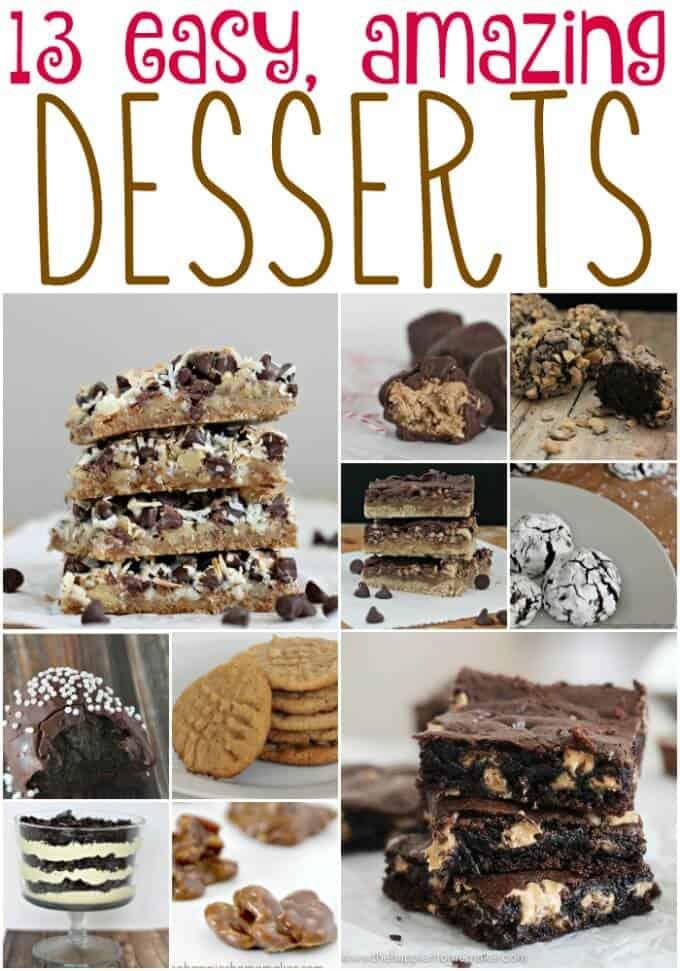13 easy, amazing desserts