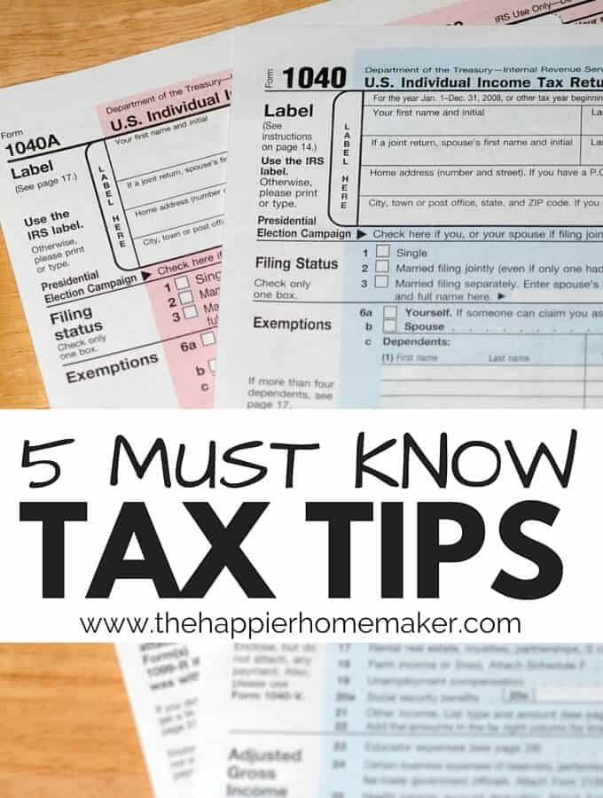 5 Must Know Tax Tips The Happier Homemaker