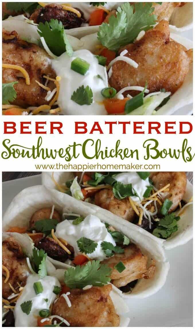 beer battered southwest chicken bowls