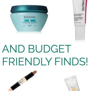 Beauty Finds: Where to Splurge & Where to Budget
