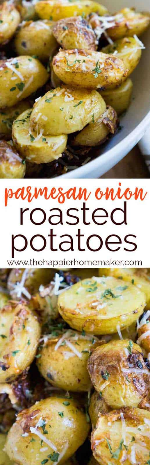 Perfectly soft on the inside and crispy on the outside and packed with onion and parmesan flavor, these roasted potatoes are sure to be your new favorite side dish recipe.