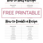 free printable reference sheet to easily double or half recipe measurements