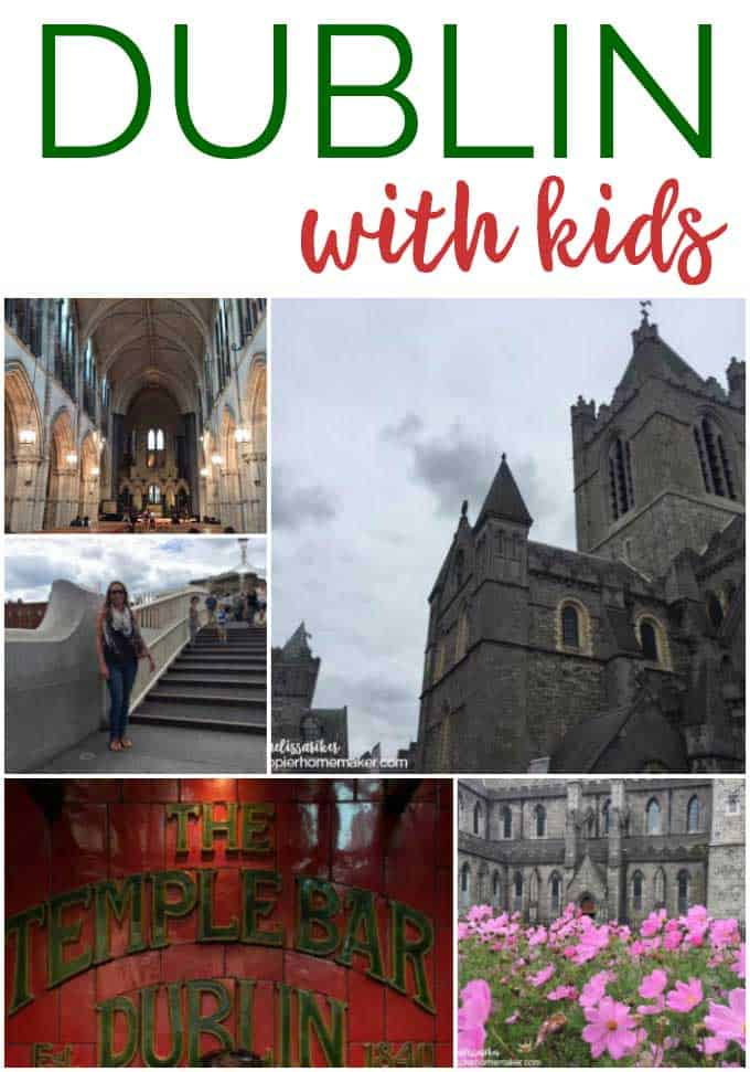 """A collage of travel pictures with the words \""""How to Visit Dublin, Ireland with kids\"""""""