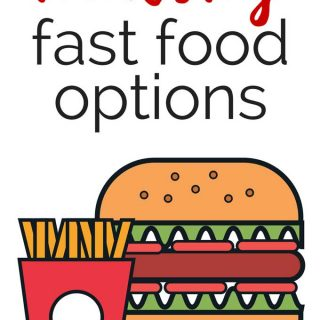 It's hard to know how to make good decisions when it comes to fast food-here is a break down of the healthiest fast food options at popular fast food restaurants.