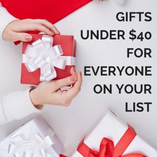 hand holding present with text reading gifts under $40 for everyone on your list