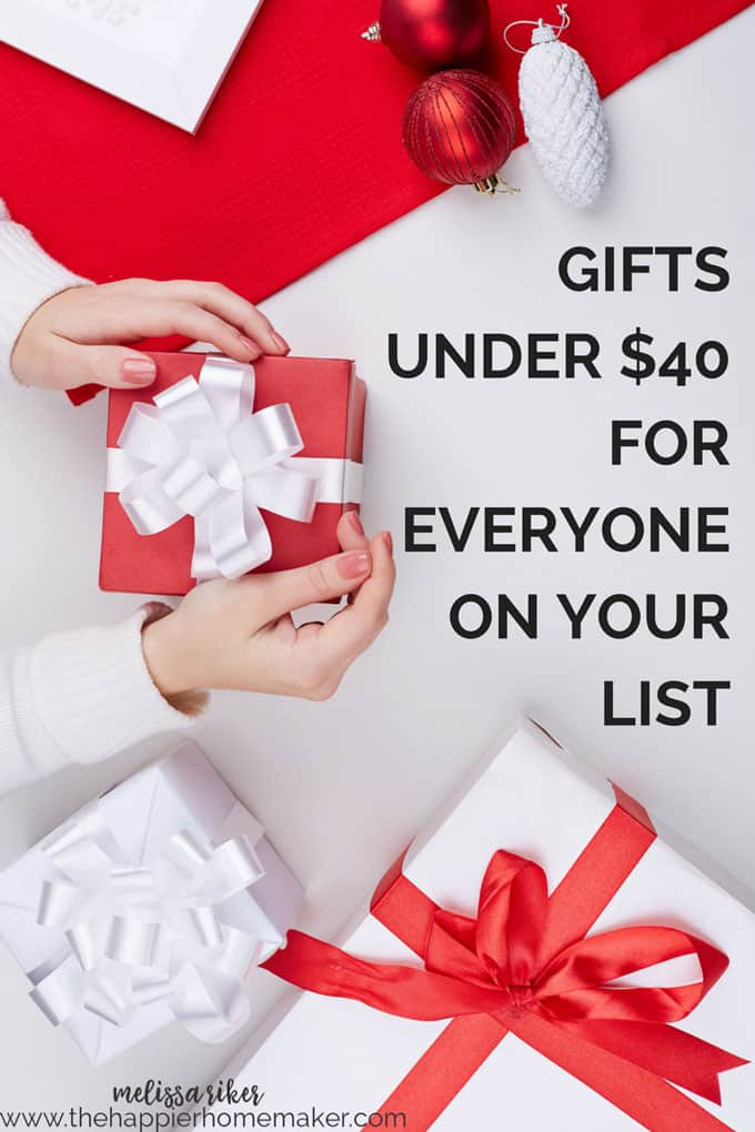 Affordable gift ideas for everyone on your list-under $40 for most, great ideas for those hard to buy for people on your Christmas List! Great gift guide!