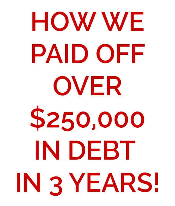 "A close up of a sign that reads ""how we paid off over $250,000 in debt in 3 years\"""