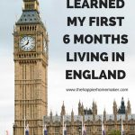 """Big Ben clock with """"What I learned my first 6 months living in England"""" to the right of the clock"""