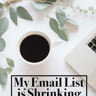 Why I'm Happy My Email List is Shrinking