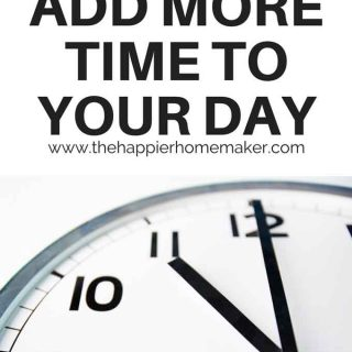 5 Ways to Add Time to Your Day