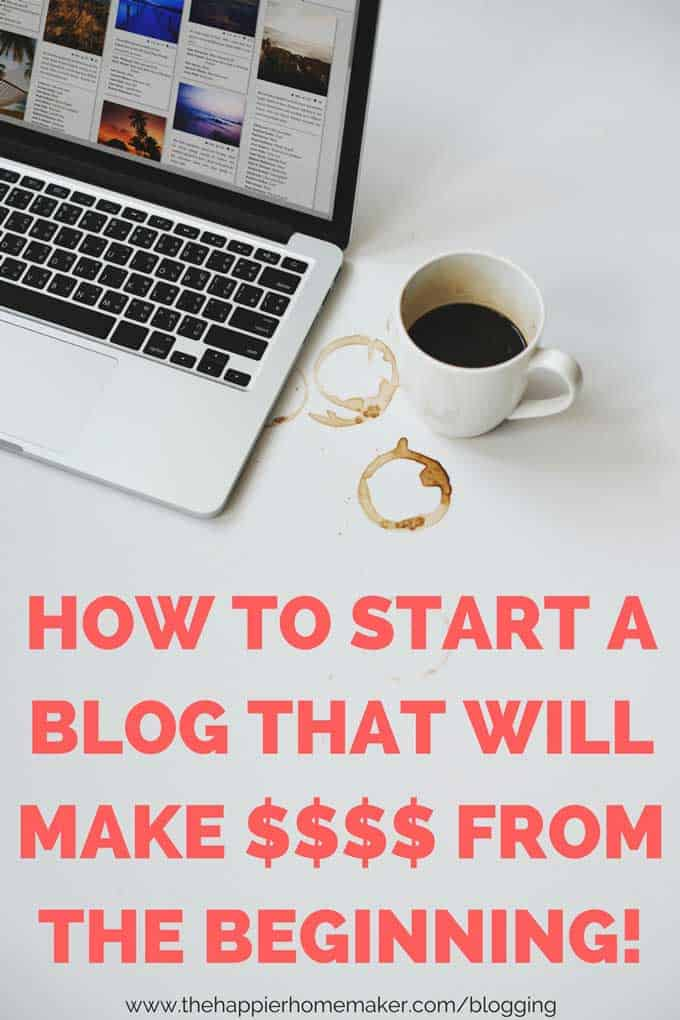 5 tips to help you start a blog that earns money from the beginning-avoid costly mistakes that make your blog appear amateurish and build a profitable blog quickly!
